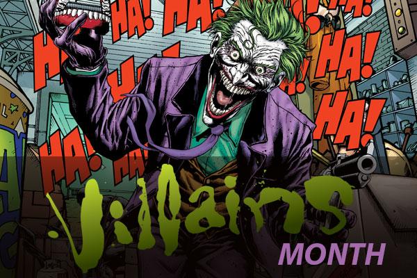 Villains Month