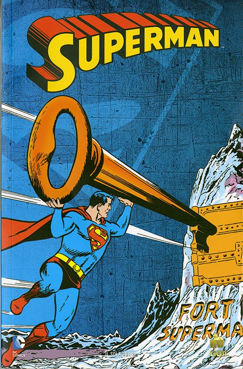 3 – SUPERMAN L'UOMO DEL DOMANI