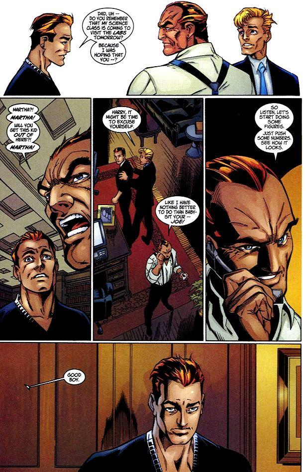 Norman Osborn impegnato in ciò che sa fare meglio: mortificare suo figlio.